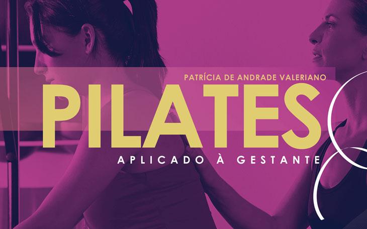 Pilates Aplicado à gestante: Conheça o 1º Livro da Coletânea Pilates