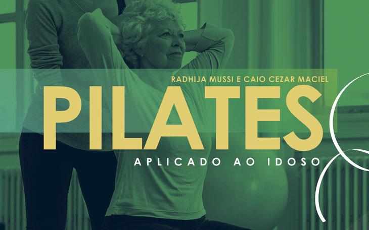 Pilates Aplicado ao Idoso: Conheça o 2º Livro da Coletânea Pilates