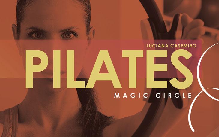 Pilates Magic Circle: Conheça o 3º Livro da Coletânea Pilates