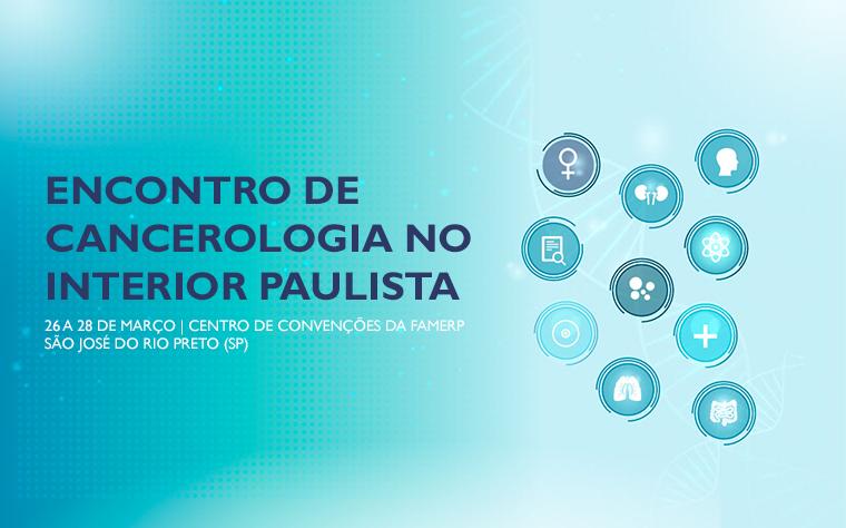 Encontro de Cancerologia e Simpósio de Mastologia reúnem referências da oncologia no Brasil