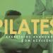 Exercícios Avançados com Acessórios: 5° Livro da Coletânea Pilates